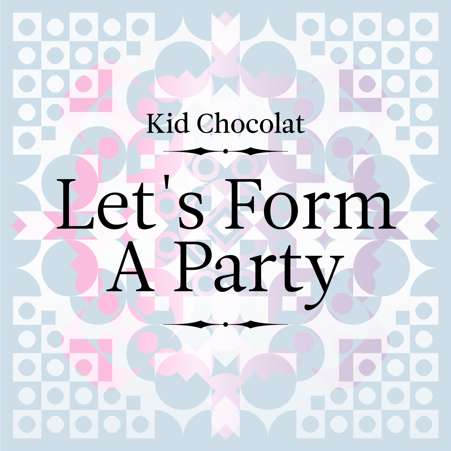 lets form a party
